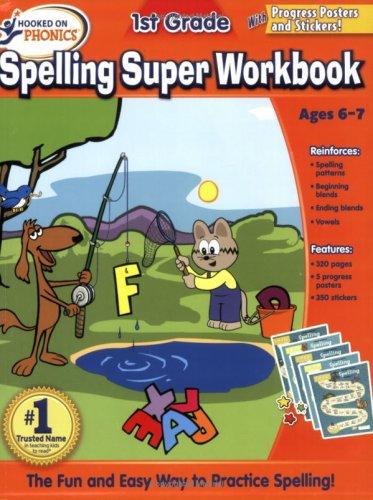 9781604991260: Hooked on Phonics 1st Grade Spelling Super Workbook
