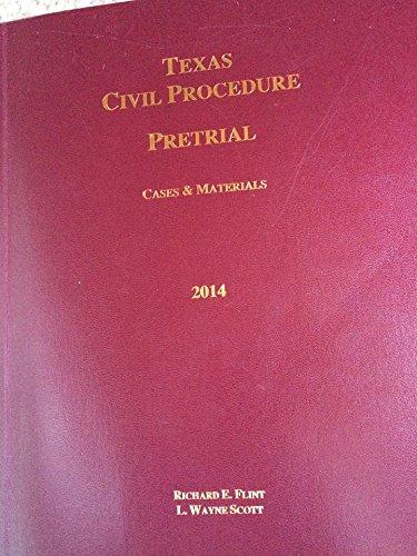9781605030777: Texas Civil Procedure Pretrial Cases & Materials