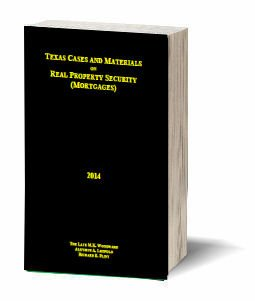 9781605030784: Texas Cases and Materials on Real Property Security (Mortgages)