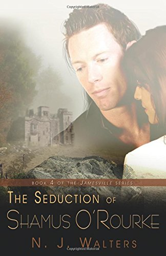 9781605040073: Seduction of Shamus O'Rourke (Jamesville)