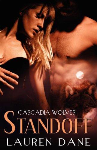 Standoff (Cascadia Wolves, Book 5): Dane, Lauren