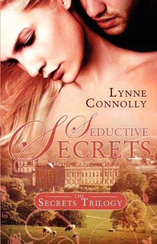 Seductive Secrets (Secrets Trilogy): Connolly, Lynne