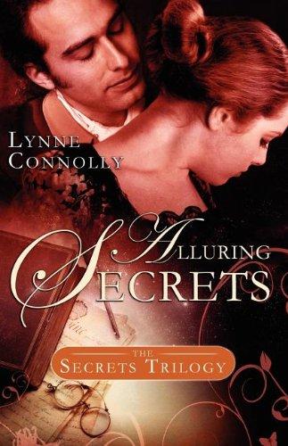 Alluring Secrets (Secrets Trilogy): Connolly, Lynne