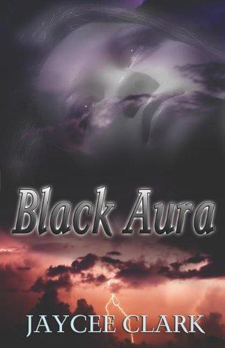 Black Aura: Clark, Jaycee