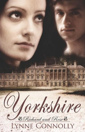 Yorkshire (Richard and Rose): Connolly, Lynne