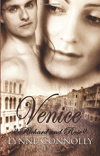 Venice (Richard and Rose): Lynne Connolly