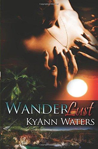 Wanderlust: KyAnn Waters