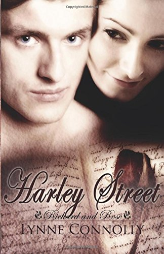Harley Street (Richard and Rose): Connolly, Lynne