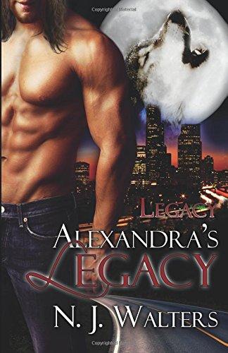 Alexandra's Legacy: N J Walters