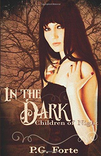 9781605048611: In the Dark (Children of Night)