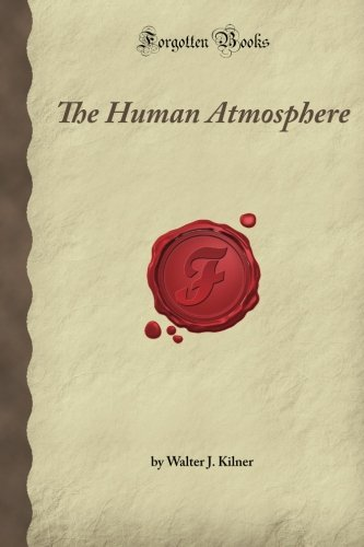 9781605060040: The Human Atmosphere (Forgotten Books)