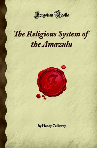 9781605060057: The Religious System of the Amazulu (Forgotten Books)