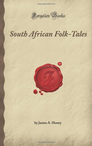 9781605060071: South African Folk-Tales (Forgotten Books)