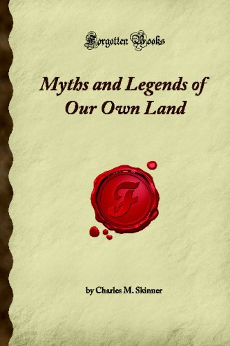 9781605060392: Myths and Legends of Our Own Land (Forgotten Books)