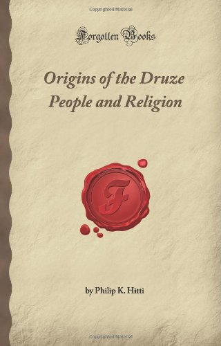 9781605060682: Origins of the Druze People and Religion (Forgotten Books)