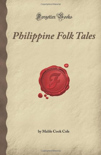 9781605060699: Philippine Folk Tales (Forgotten Books)