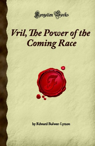 9781605060767: Vril, The Power of the Coming Race (Forgotten Books)