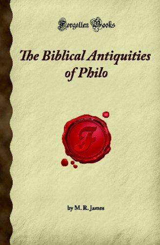 9781605060989: The Biblical Antiquities of Philo (Forgotten Books)