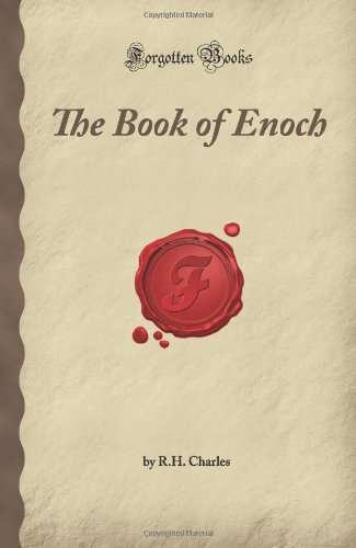 The Book of Enoch (Forgotten Books): Charles, R.H.