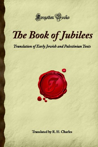 9781605061009: The Book of Jubilees: Translation of Early Jewish and Palestinian Texts (Forgotten Books)