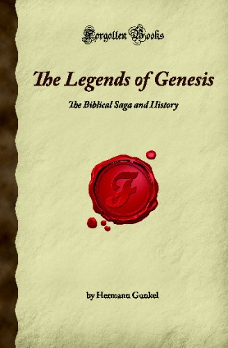9781605061016: The Legends of Genesis: The Biblical Saga and History (Forgotten Books)