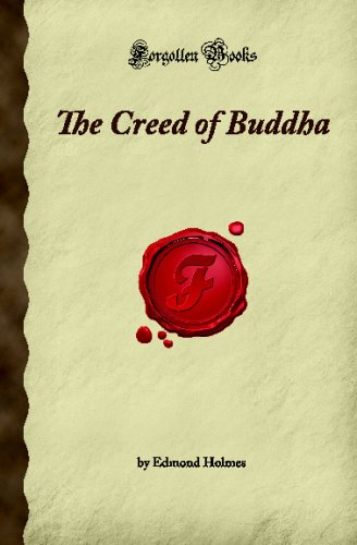 9781605061085: The Creed of Buddha (Forgotten Books)