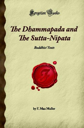 9781605061108: The Dhammapada and The Sutta-Nipata: Buddhist Texts (Forgotten Books)