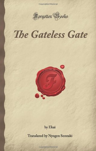 The Gateless Gate (Forgotten Books): Ekai