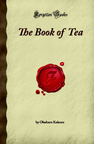 9781605061351: The Book of Tea (Forgotten Books)