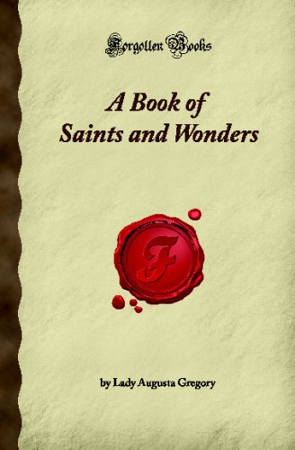 9781605061436: A Book of Saints and Wonders (Forgotten Books)