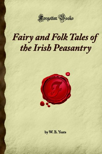 Fairy and Folk Tales of the Irish: B. Yeats, W.