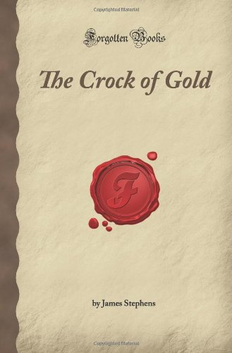 9781605061573: The Crock of Gold (Forgotten Books)