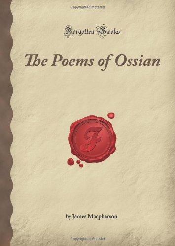 9781605061757: The Poems of Ossian (Forgotten Books)
