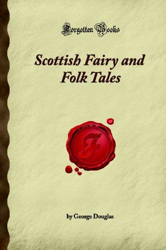 9781605061764: Scottish Fairy and Folk Tales: (Forgotten Books)