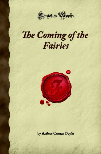 9781605061948: The Coming of the Fairies: (Forgotten Books)