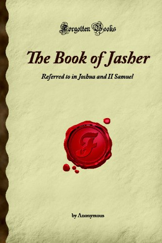 9781605062044: The Book of Jasher: Referred to in Joshua and II Samuel (Forgotten Books)