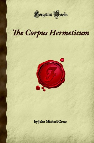9781605062082: The Corpus Hermeticum (Forgotten Books)