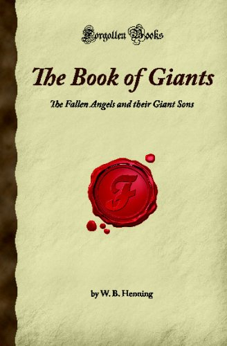 9781605062112: The Book of Giants: The Fallen Angels and their Giant Sons (Forgotten Books)