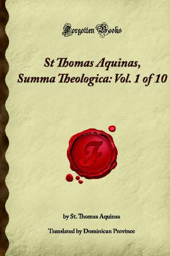 9781605062235: St Thomas Aquinas, Summa Theologica: Vol. 1 of 10 (Forgotten Books)