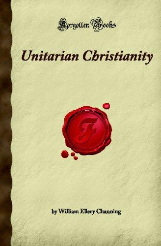 9781605063010: Unitarian Christianity: (Forgotten Books)