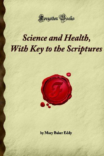 9781605063157: Science and Health, With Key to the Scriptures: (Forgotten Books)