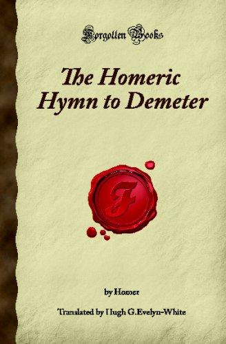 9781605063249: The Homeric Hymn to Demeter: (Forgotten Books)