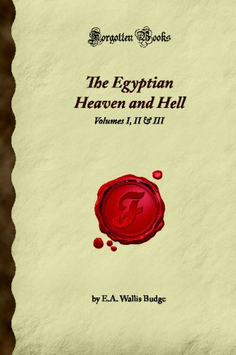 9781605064475: The Egyptian Heaven and Hell: Volumes I, II & III (Forgotten Books)