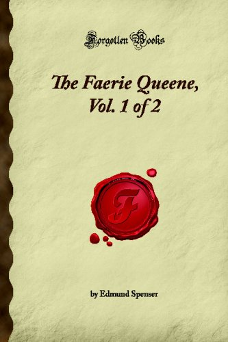 9781605064758: The Faerie Queene, Vol. 1 of 2 (Forgotten Books)