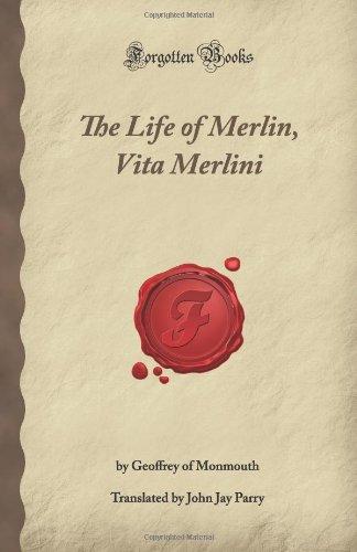 9781605064833: The Life of Merlin, Vita Merlini (Forgotten Books)