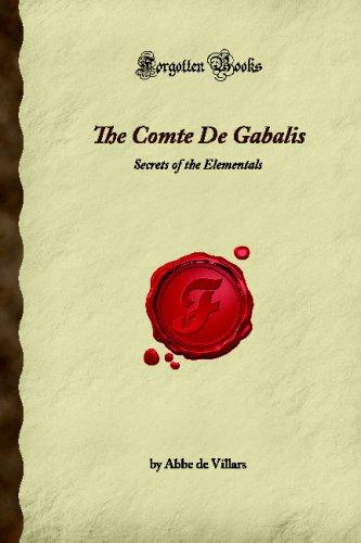 9781605064963: The Comte De Gabalis: Secrets of the Elementals (Forgotten Books)