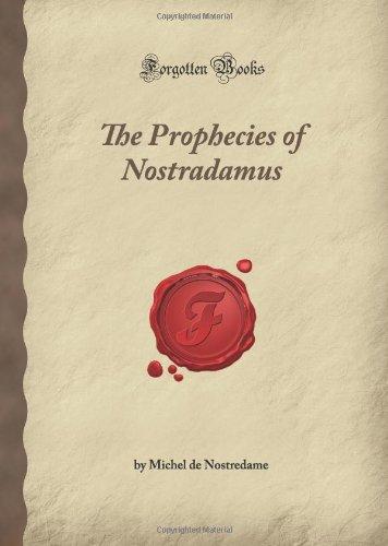 9781605065076: The Prophecies of Nostradamus (Forgotten Books)