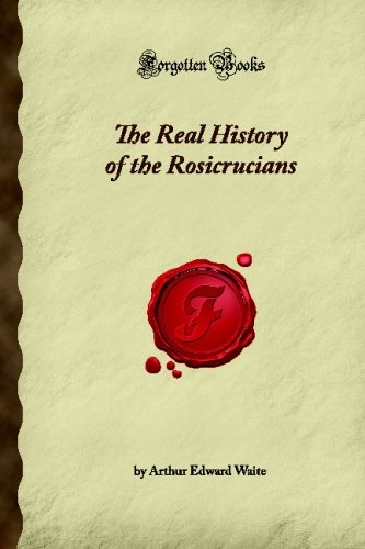 9781605065120: The Real History of the Rosicrucians (Forgotten Books)