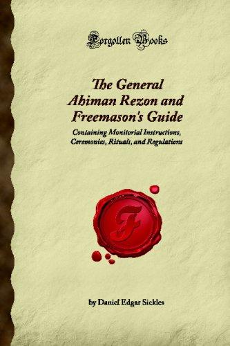The General Ahiman Rezon and Freemason's Guide: Edgar Sickles, Daniel