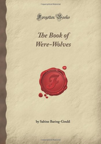 9781605065670: The Book of Werewolves (Forgotten Books)